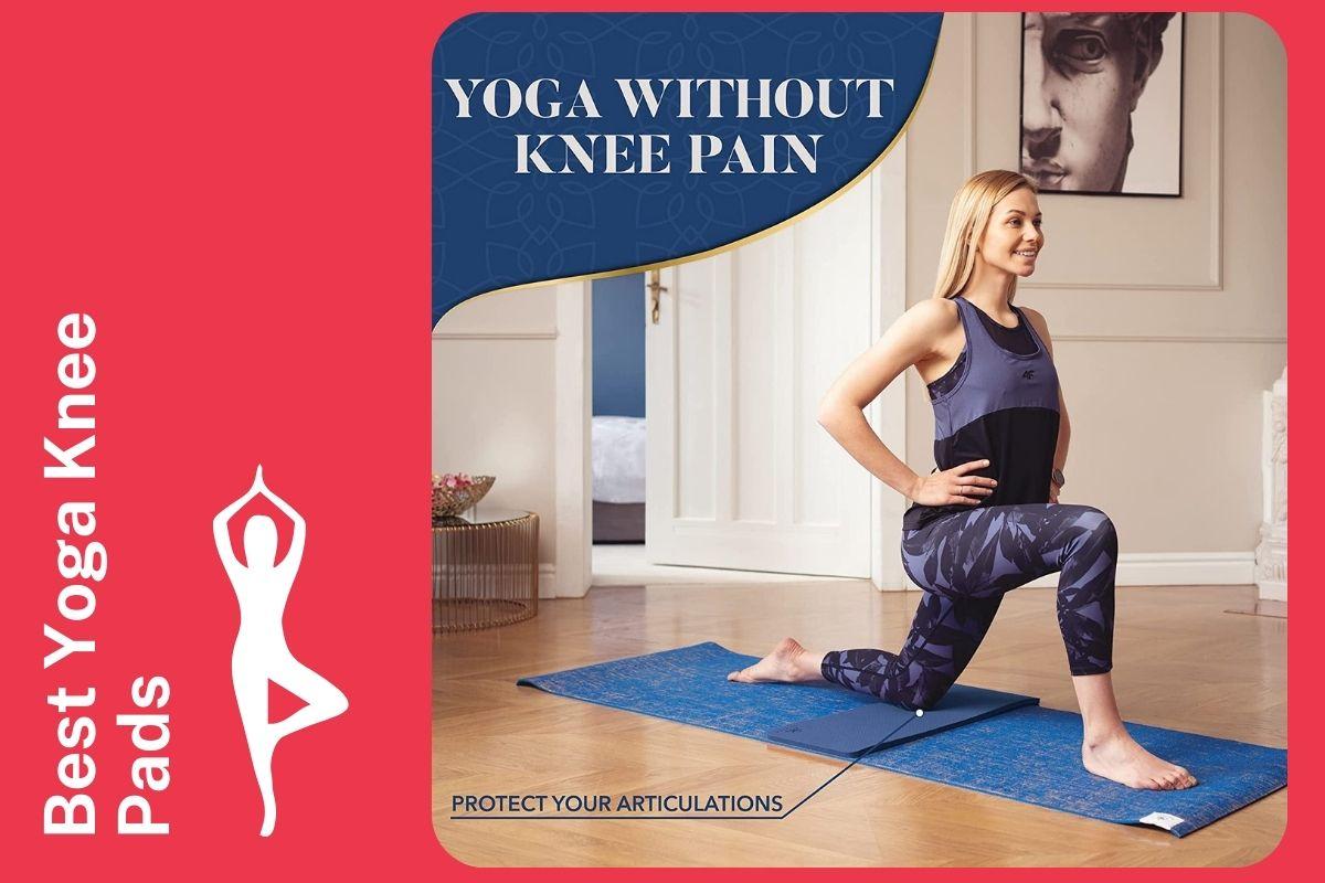 9 Best Yoga Knee Pads